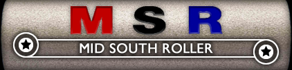 MSR: Mid South Roller
